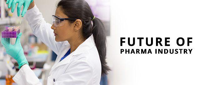 Future of pharma industry