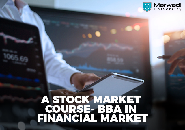Study about the stock market in BBA (Financial Markets) Course
